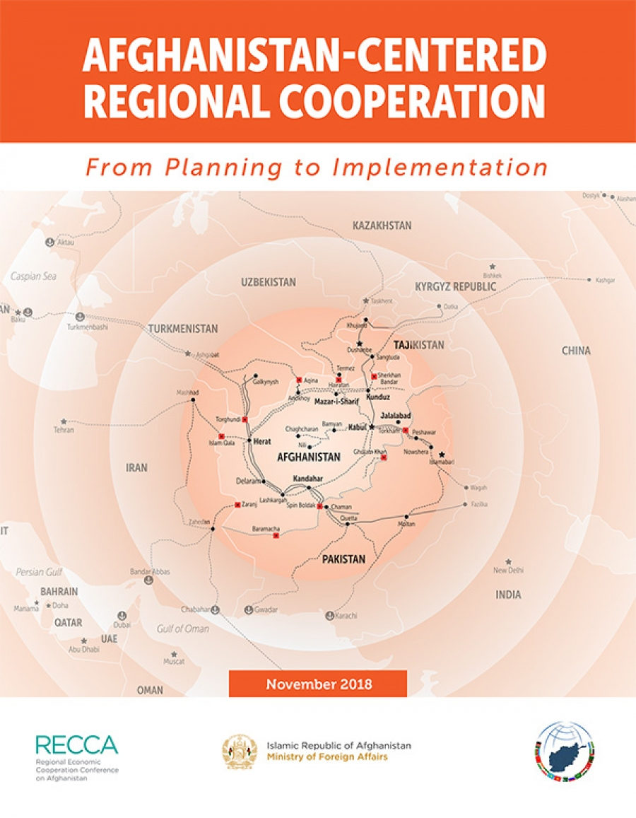 AFGHANISTAN-CENTERED REGIONAL COOPERATION - From Planning to Implementatoin