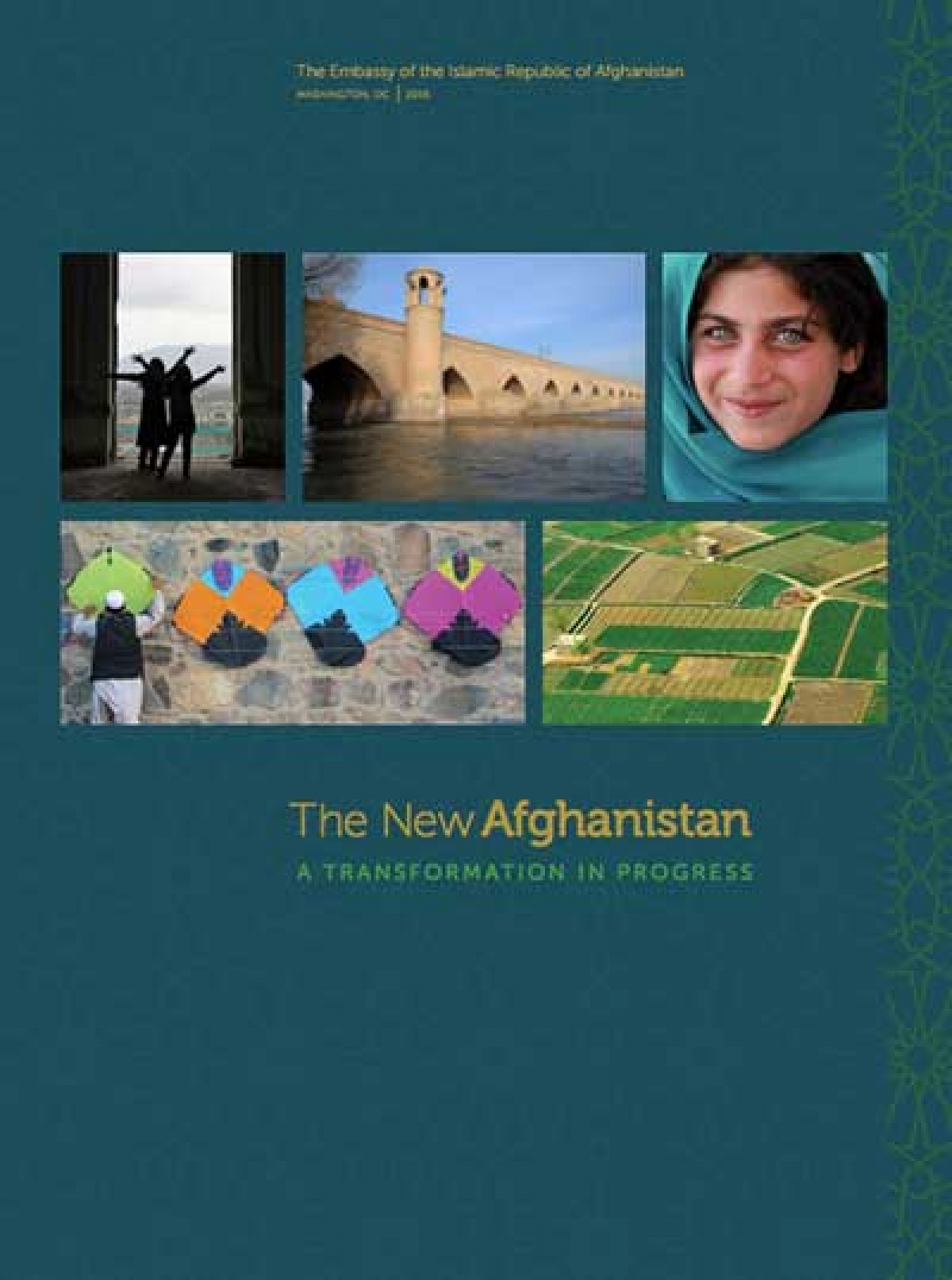 THE NEW AFGHANISTAN - A TRANSFORMATION IN PROGRESS